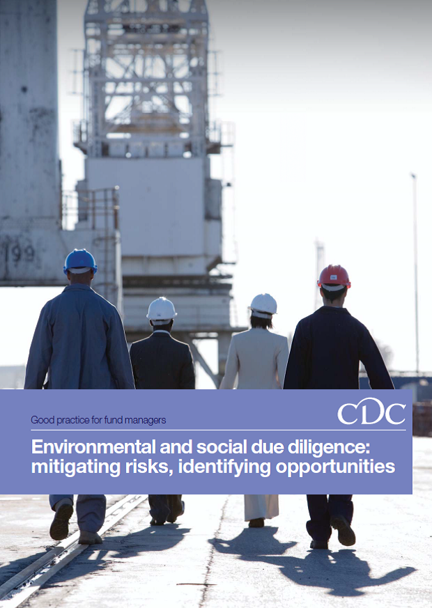 Environmental and Social Due Diligence: Mitigating Risks, Identifying Opportunities