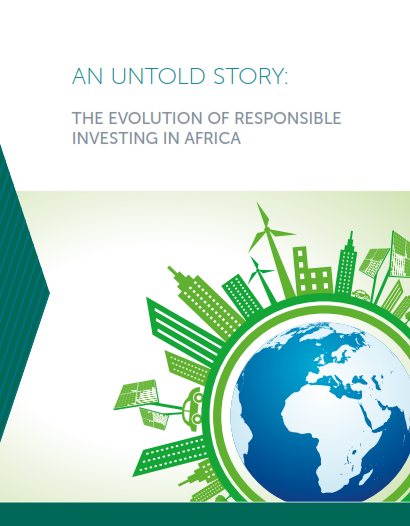 An Untold Story: The Evolution of Responsible Investing in Africa
