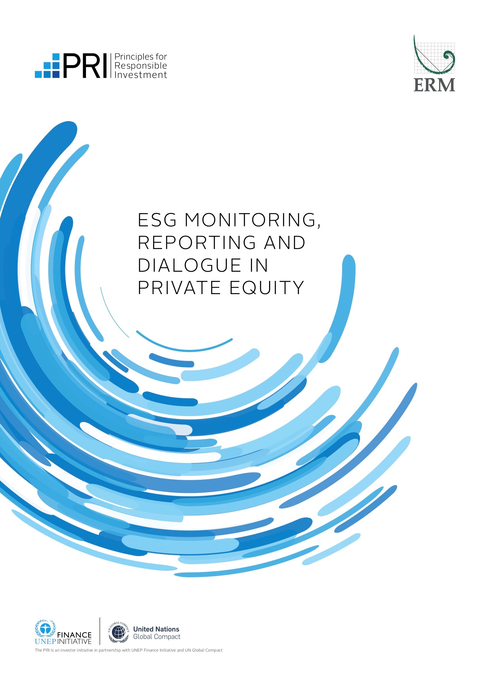 PRI and ERM launch guidance on ESG monitoring, reporting and dialogue in private equity